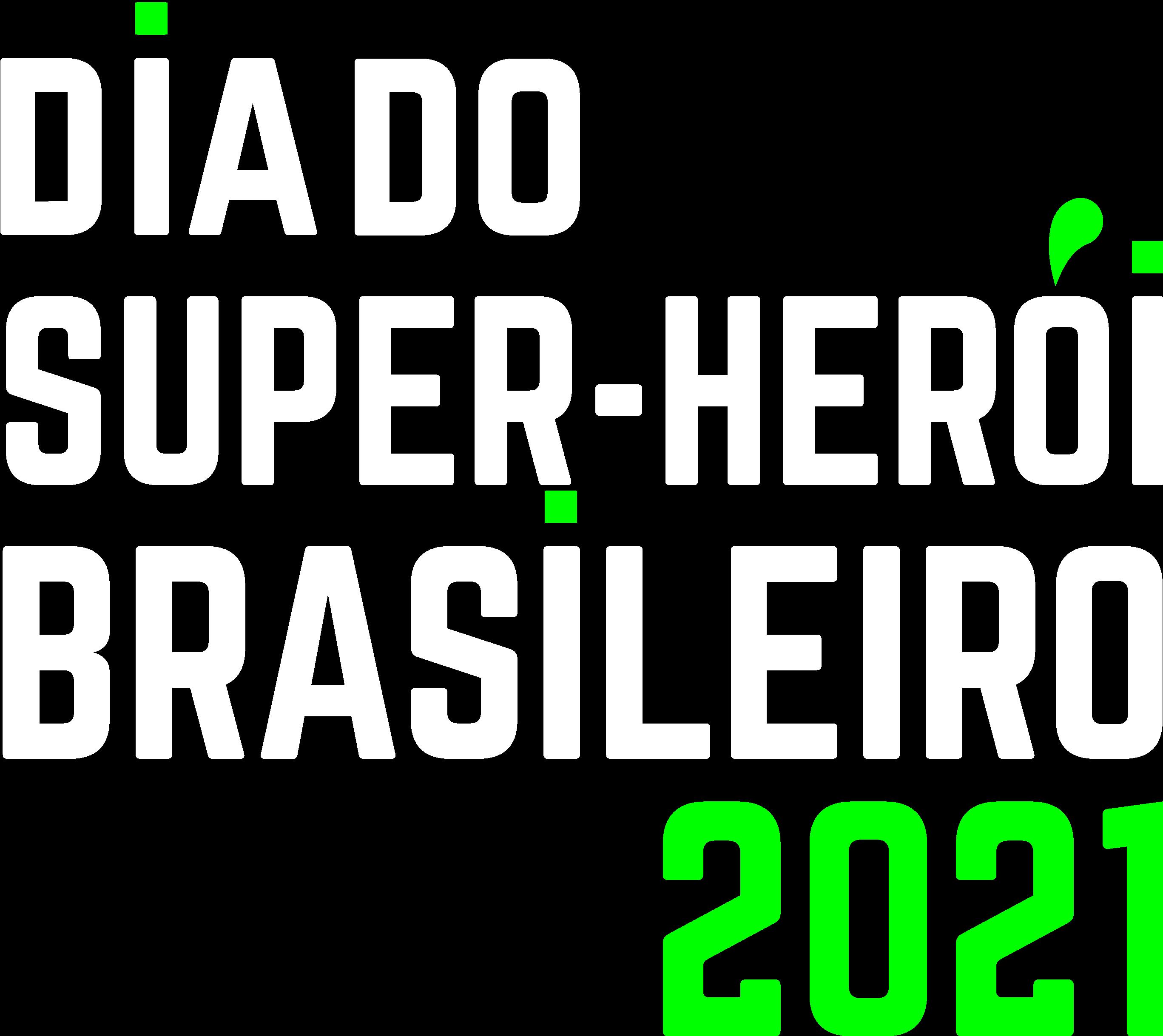 Dia do Super-Herói Brasileiro